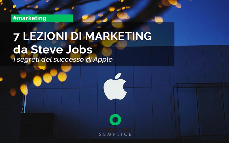 7 lezioni di marketing da Steve Jobs