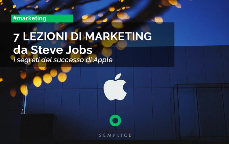 7 lezioni di marketing da Steve Jobs