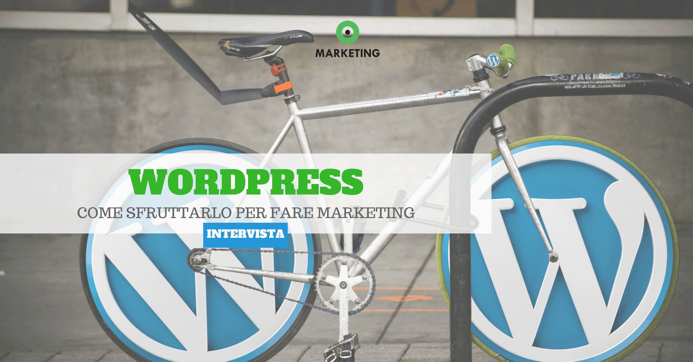 Come sfruttare WordPress per il Marketing Online