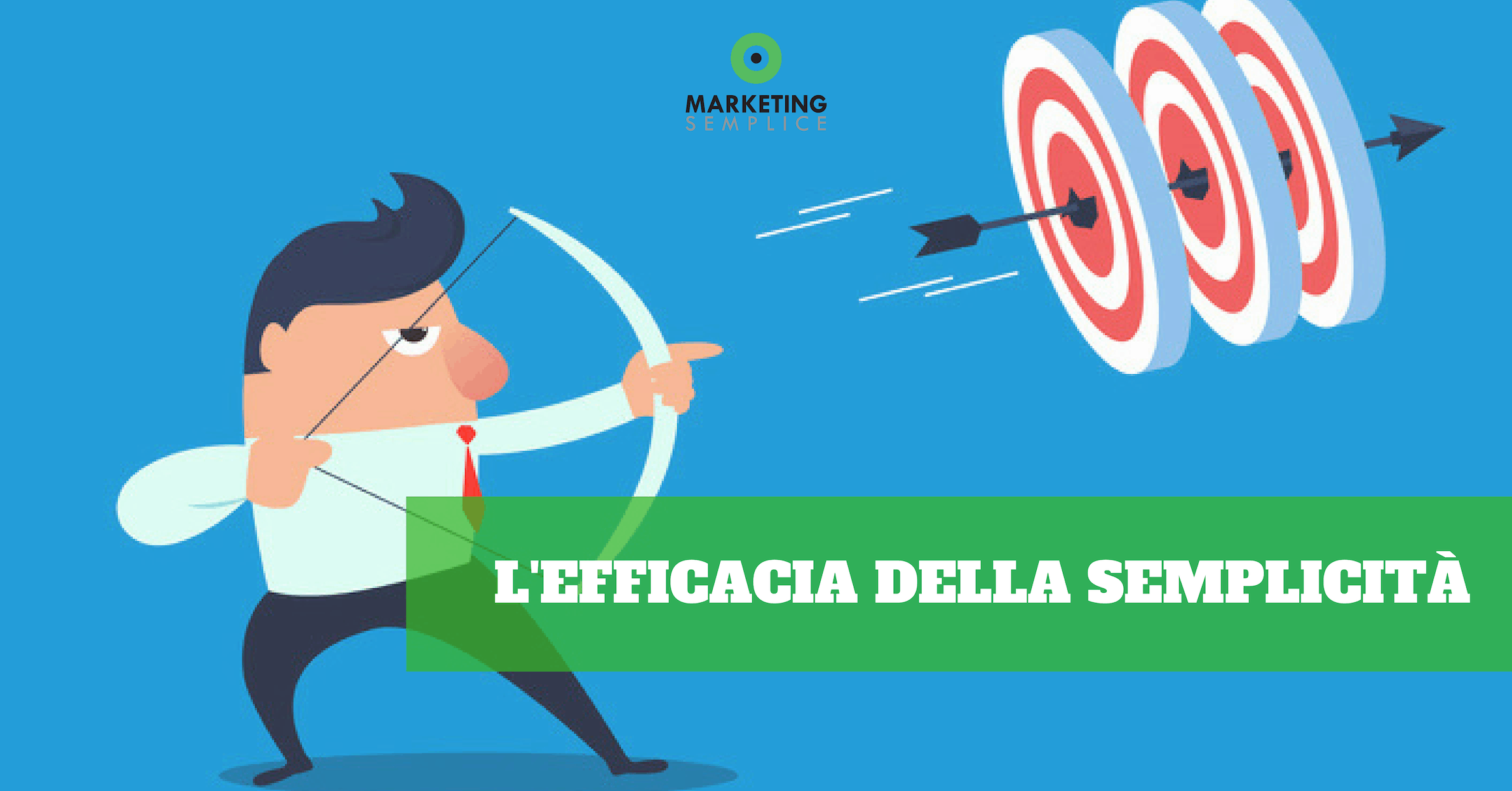 efficacia_semplicità_marketing