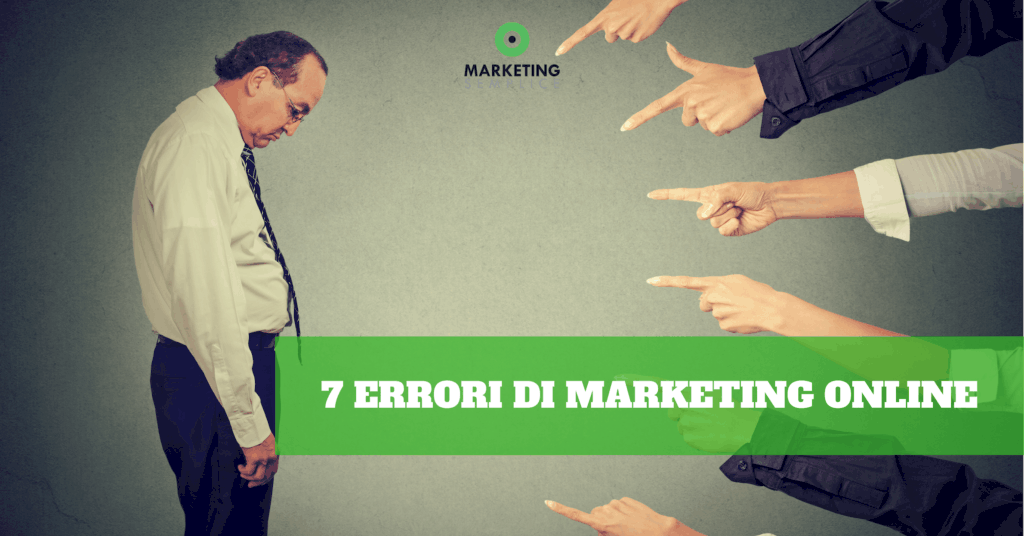 7 errori di marketing online